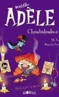 Mortelle Adèle, tome 10 : Choubidoulove