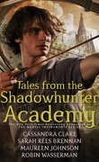 Tales from the Shadowhunter Academy, Tome 1 : Welcome to Shadowhunter Academy