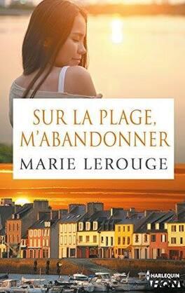 Couverture du livre : Sur la plage, m'abandonner