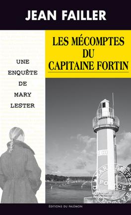 Couverture du livre : Les mécomptes du Capitaine Fortin