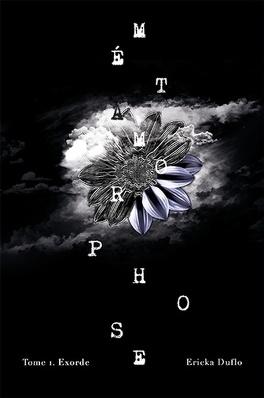 Couverture du livre : Métamorphose, tome 1: Exorde