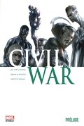 Civil War, Tome 0 : Prélude