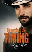 Dans les temps, Tome 3 : Question de timing