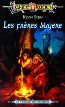 La trilogie des Préludes, tome 3 : Les frères Majere