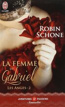 Les Anges, Tome 2 : La Femme de Gabriel
