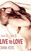 Live to Love, Saison 2, Tome 3 : La puissance de l'argent
