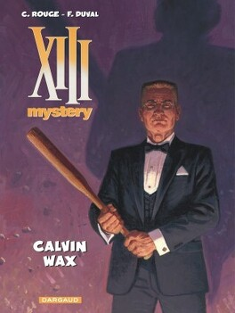 Couverture du livre : XIII Mystery, Tome 10 : Calvin Wax