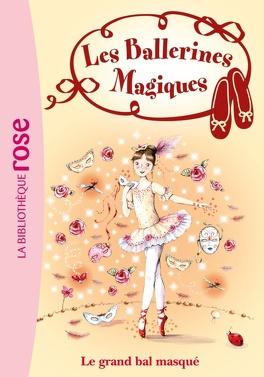 Couverture du livre : Les Ballerines magiques, Tome 3 : Le Grand Bal masqué
