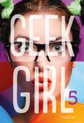 Geek Girl, Tome 5 : Jambes par-dessus tête