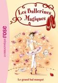 Les Ballerines magiques, Tome 3 : Le Grand Bal masqué