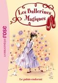 Les Ballerines magiques, Tome 5 : Le Palais endormi