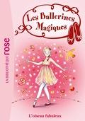 Les Ballerines magiques, Tome 8 : L'Oiseau fabuleux