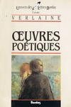 Verlaine - Oeuvres poétiques (Extraits)