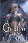 couverture Le Pavillon des chimères, Tome 1 : Golden Chains