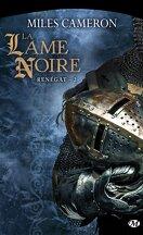 Renégat, Tome 2 : La Lame Noire