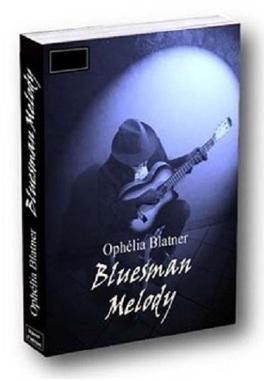 Couverture du livre : Bluesman Melody - l'intégrale