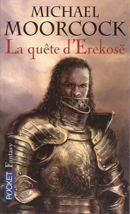 Couverture du livre : La Quête d'Erekosë, tome 1 : Le Champion éternel