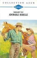 Adorable rebelle