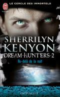 Le Cercle des Immortels, Dream Hunters, Tome 2 : Au-Delà de la Nuit