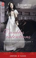 Les Fantômes de Maiden Lane, Tome 1 : Troubles intentions