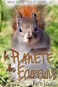 Neuf Noisettes et demie, Tome 2 :La Planète des Écureuils