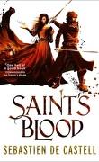 Les Manteaux de gloire, Tome 3 : Saint's Blood