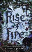 Reign of Shadows, Tome 2 : Rise of fire