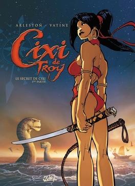 Couverture du livre : Cixi de Troy, tome 1 : Le secret de Cixi, première partie
