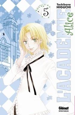 Couverture du livre : L'Académie Alice, tome 5