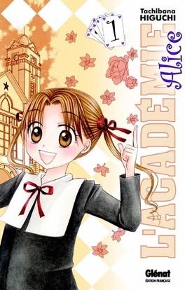 Couverture du livre : L'Académie Alice, tome 1