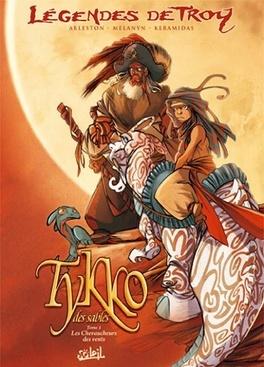 Couverture du livre : Légendes de Troy : Tykko des sables, tome 1 : Les chevaucheurs des vents
