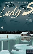 Lady S, tome 3 : 59° Latitude Nord