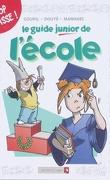 Le Guide junior, Tome 5 : L'École