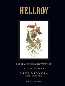Couverture du livre : Hellboy, Tome 1 : Les Germes de la destruction ; Au nom du diable