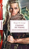Les guerriers du Nord, Tome 2 : L'enfant du Viking