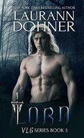 Vampires, Lycans, Gargouilles, Tome 3 : Lorn
