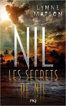 Couverture du livre : Nil, Tome 2 : Les Secrets de Nil