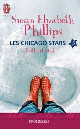 Couverture du livre : Les Chicago Stars, Tome 5 : Folle de toi