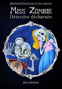 Couverture du livre : Miss Zombie détective décharnée