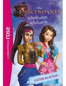 Descendants Generation Mechants Tome 3 Toutes En Scene