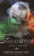 Faralonn, Saison 1 : Origines
