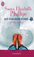 Les Chicago Stars, Tome 5 : Folle de toi