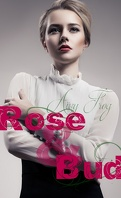 Rose & Bud, Tome 1