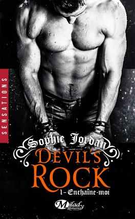 Couverture du livre : Devil's Rock, Tome 1 : Enchaîne-moi