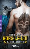 Hades Hangmen, Tome 1 : Hors-la-loi
