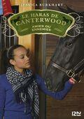 Le haras de Canterwood, Tome 3: Amies ou ennemies