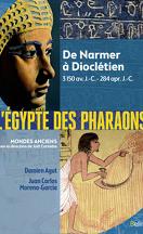 L'Égypte des Pharaons - De Narmer à Dioclétien