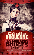 Les Foulards rouges, Saison 3 - Episode 5 : Daughters of Darkness