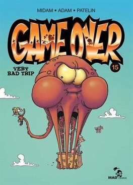 Couverture du livre : Game Over, tome 15 : Very Bad Trip