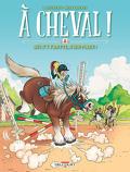 À cheval !, tome 2 : Qui s'y frotte s'hippique !